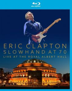 Eric Clapton [Blu-ray] Slowhand at 70