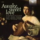 Awake Sweet Love, an Anthology of Lute Music [14 CD]
