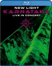 Karnataka [Blu-ray] New Light: Live In Concert